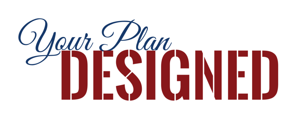 Your Plan Designed Graphic